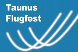 Taunus Flugfest am Samstag/Sonntag 26. und 27. August 2017 auf dem Flugplatz Anspach/Ts.
